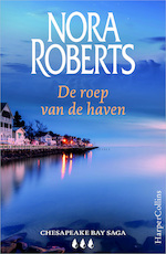 De roep van de haven - Nora Roberts (ISBN 9789402750638)