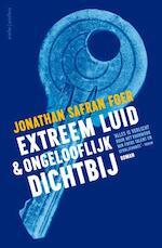 Extreem luid en ongelooflijk dichtbij - Jonathan Safran Foer (ISBN 9789026333804)
