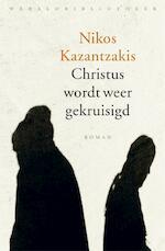 Christus wordt weer gekruisigd - Nikos Kazantzakis (ISBN 9789028426573)