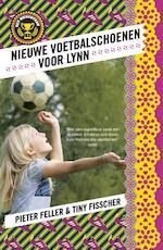 1 Nieuwe voetbalschoenen voor Lynn - Pieter Feller, Tiny Fisscher (ISBN 9789024569625)