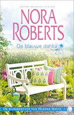 De blauwe dahlia - Nora Roberts (ISBN 9789402750881)