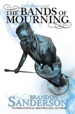 The Bands of Mourning - Brandon Sanderson (ISBN 9781473208261)