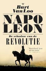 Napoleon - Bart van Loo (ISBN 9789023497059)