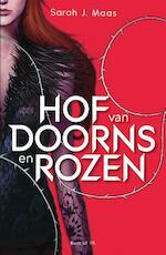 Hof van doorns en rozen - Sarah J. Maas (ISBN 9789000348275)