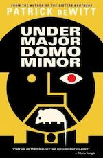 Undermajordomo Minor - Patrick DeWitt (ISBN 9781847088727)