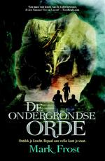 De Ondergrondse Orde - Mark Frost (ISBN 9789045210346)