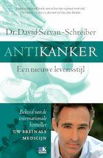 Antikanker - David Servan-Schreiber (ISBN 9789021556376)