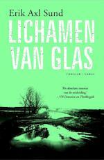 Lichamen van glas - Erik Axl Sund (ISBN 9789023494041)