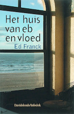 Het huis van eb en vloed - E. Franck (ISBN 9789059081116)