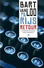 Parijs retour - Bart van Loo (ISBN 9789085424949)