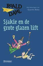 Sjakie en de grote glazen lift - Roald Dahl (ISBN 9789026140754)