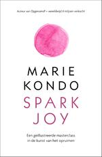 Spark Joy - Marie Kondo (ISBN 9789044975024)