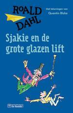 Sjakie en de grote glazen lift - Roald Dahl