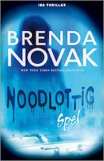 Noodlottig spel / 1 De laatste linie - Brenda Novak (ISBN 9789402508741)