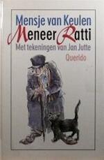 Meneer Ratti - Mensje van Keulen, Jan Jutte (ISBN 9789021470245)