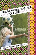 Nieuwe voetbalschoenen voor Lynn - Pieter Feller (ISBN 9789024569632)