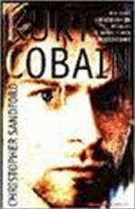 Kurt Cobain - Christopher Sandford, Cherie van Gelder (ISBN 9789029052252)