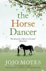 Horse Dancer - Jojo Moyes (ISBN 9780340961605)