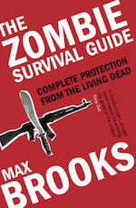 The zombie survival guide - Max Brooks (ISBN 9780715633182)