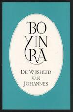 De wijsheid van Johannes - Bo Yin Ra (ISBN 9789073007116)