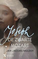 Joseph, de zwarte mozart - Jan Jacobs Mulder (ISBN 9789401605731)
