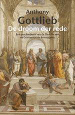 De droom der rede - Anthony Gottlieb (ISBN 9789026335952)