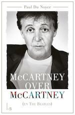 McCartney over McCartney (en The Beatles) - Paul Du Noyer (ISBN 9789024572762)