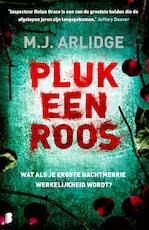 Pluk een roos - M.J. Arlidge (ISBN 9789402306590)