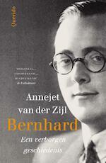 Bernhard - Annejet van der Zijl (ISBN 9789021403755)