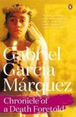 Chronicle of a Death Foretold - Gabriel Garcia Marquez (ISBN 9780241968628)