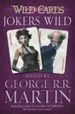 Wild Cards: Jokers Wild - George R. R. Martin (ISBN 9780575134157)