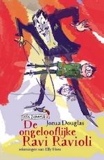 De ongelooflijke Ravi Ravioli - Jozua Douglas (ISBN 9789026140938)
