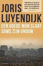 Een goede man slaat soms zijn vrouw - Joris Luyendijk (ISBN 9789057598036)