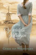 Op wieken gedragen - Gerda van Wageningen (ISBN 9789401907859)