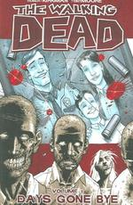 The Walking Dead - Robert Kirkman (ISBN 9781582406725)
