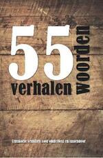 55 woordenverhalen - Diverse auteurs (ISBN 9789462661813)