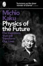 Physics of the Future - Michio Kaku (ISBN 9780141044248)