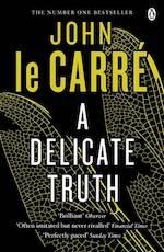 Delicate Truth - John le Carre (ISBN 9780241965184)