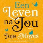 Een leven na jou - Jojo Moyes (ISBN 9789026141782)
