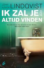 Ik zal je altijd vinden - John Ajvide Lindqvist (ISBN 9789044975246)