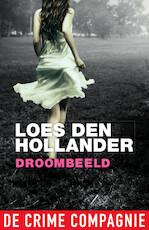 Droombeeld - Loes den Hollander (ISBN 9789461092274)