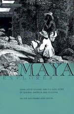 Maya Explorer - Victor Wolfgang Von Hagen (ISBN 9780877017035)