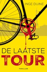 De laatste tour - Inge Duine (ISBN 9789026139710)