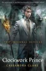 Infernal Devices: Clockwork Prince - Cassandra Clare (ISBN 9781406330359)