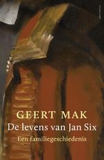 De levens van Jan Six - Geert Mak (ISBN 9789045027777)