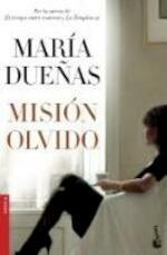 Misión olvido - María Dueñas (ISBN 9788499985657)