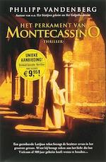 Het perkament van Montecassino - Philipp Vandenberg (ISBN 9789061122555)