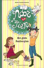 Op-en-top Noor en Fien / Het grote Paulien-plan - Hilde Vandermeeren (ISBN 9789002242977)