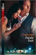 Fatale fout - Cynthia Eden (ISBN 9789402524888)