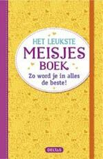 Het leukste meisjesboek - Unknown (ISBN 9789044746327)
